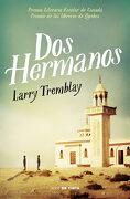 Dos Hermanos (Nube de Tinta) - Larry Tremblay - Nube De Tinta