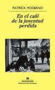 En el Cafe de la Juventud Perdida - Patrick Modiano - Anagrama