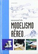 Manual de Modelismo Aereo - Giorgio Pini - Libreria Universitaria