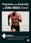 Programas Para Desarrollar la Zona Media (Core) (en Forma (Tutor)) - Jeffrey M. Willardson - Tutor