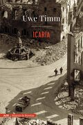 Icaria (Adn) (Adn Alianza de Novelas) - Uwe Timm - Alianza Editorial