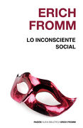Lo Inconsciente Social - Erich Fromm - Paidos