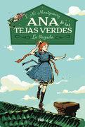 Ana de las Tejas Verdes. La Llegada - Lucy Maud Montgomery - Rba Molino