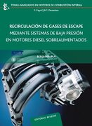 Recirculación de Gases de Escape Mediante Sistemas de Baja Presión en Motores Diesel Sobrealimentados (Temas Avanzados Motores Combustión Interna) - Pla - Reverte