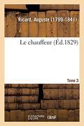 Le Chauffeur. Tome 3 (Littérature) (libro en francés)