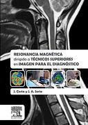 Resonancia Magnética Dirigida a Técnicos Superiores en Imagen Para el Diagnóstico - J. Costa - Elsevier