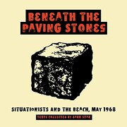 Beneath the Paving Stones: Situationists and the Beach, may 1968 (libro en inglés) - Guy Debord - Ak Pr Inc