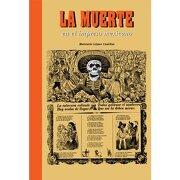 La Muerte en el Impreso Mexicano - Mercurio López Casillas - Rm Verlag, S.L.