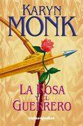 La Rosa y el Guerrero (Books4Pocket Romántica) - Karyn Monk - Books4Pocket