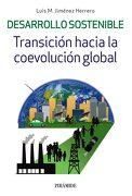 Desarrollo Sostenible: Transición Hacia la Coevolución Global - Luis Miguel Jiménez Herrero - Ediciones Pirámide