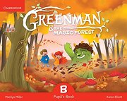 Greenman and the Magic Forest b Pupil's Book With Stickers and Pop-Outs (libro en Inglés) - Marilyn Miller,Karen Elliott - Cambridge University Press