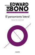 El Pensamiento Lateral - Edward De Bono - Ediciones Paidós