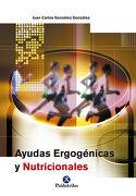 Ayudas Ergogenicas y Nutricionales - Juan Carlos González González - Paidotribo