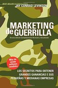 Marketing de Guerrilla - Jay Conrad Levinson; Steve Savage - Morgan James Publishing