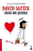Jesus me Quiere - David Safier - Booket