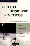 Como Organizar Eventos - Graciela Molina Del Prado - LONGSELLER