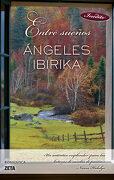 Entre Sueños (Bolsillo Zeta) Primera Edición - Ángeles Ibirika Barrenechea - Zeta