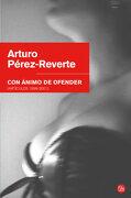 Con Animo de Ofender   fg br (Formato Grande) - Arturo Pérez-Reverte - Punto De Lectura