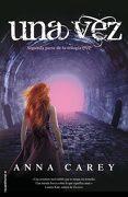 Una vez  (Eve Trilogy (Hardcover)) - Anna Carey - Roca