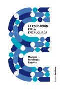 La Educación en la Encrucijada - Santillana - Santillana