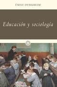 Educación y Sociología - Emile Durkheim - Ediciones Península