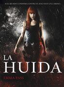 La Huida (Ellas de Montena) - Emma Pass - Montena