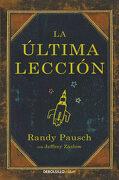 La Última Lección (Clave) - Randy Pausch - Debolsillo