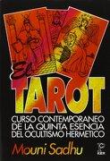 Tarot Curso Contemporaneo de la Quinta Esencia del Ocultismo Hermetico - Mouni Sadhu - Kier