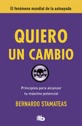 Quiero un Cambio - Bernardo Stamateas - B De Bolsillo