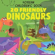Korean Children's Book: 20 Friendly Dinosaurs (libro en inglés)