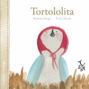 Tortololita - Roberto Aliaga Sánchez - Libre Albedrio
