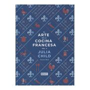 El Arte de la Cocina Francesa (Vol. 2) - Julia Child,Simone Beck - Debate