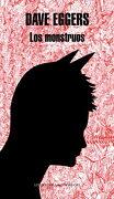 Los Monstruos (Literatura Random House) - Dave Eggers - Literatura Random House
