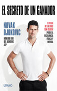 El Secreto de un Ganador - Novak Djokovic - Urano