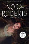 Cielo y Tierra - Nora Roberts - Debolsillo