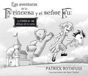 Las Aventuras de la Princesa y el Señor fu - Patrick Rothfuss - Plaza & Janes