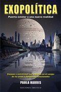 Exopolitica. Puerta Estelar a una Nueva Realidad - Paola Harris - Obelisco