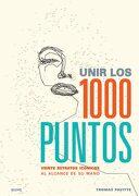 Unir los 1000 Puntos - Thomas Pavitte - Blume
