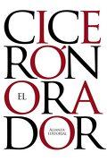 El Orador (el Libro de Bolsillo - Clásicos de Grecia y Roma) - Cicerón - Alianza