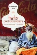 India Contemporáea. Entre la Modernidad y la Tradición (Amartya Sen) Gedisa, 2007 - Amartya Sen - Gedisa