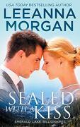 Sealed With a Kiss (Emerald Lake Billionaires) (libro en inglés)