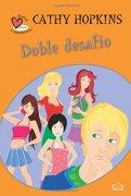 Doble Desafio (Verdad o Consecuencia? (libro en inglés) - Hopkins Cathy - Vergara Y Riba Editores