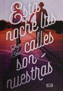 Esta Noche las Calles son Nuestras - Leila Sales - V&R Eds