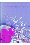 Un Regalo Para mi Hija - Lidia Maria Riba - V & R Editoras