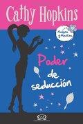 7 - Poder de Seducción - Amigas y Amores (libro en Inglés) - Cathy Hopkins - V&R Editoras