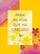 Para mi Hija que ha Crecido - Lidia Maria Riba - V & R