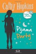 4 - Pijama Party - Amigas y Amores (libro en Inglés) - Cathy Hopkins - V&R Editoras