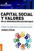 Capital Social y Valores en la Organizacion Sustentable - Jorge Etkin - Granica