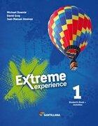 Extreme Experience 1 Student's Book + Activities Santillana - No - Santillana