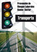Prevención de Riesgos Laborales Básico - Sector Transportes - Vicente García Segura - Ic Editorial